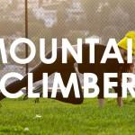 [Mountain Climber 登山者] 鍛練穩定性